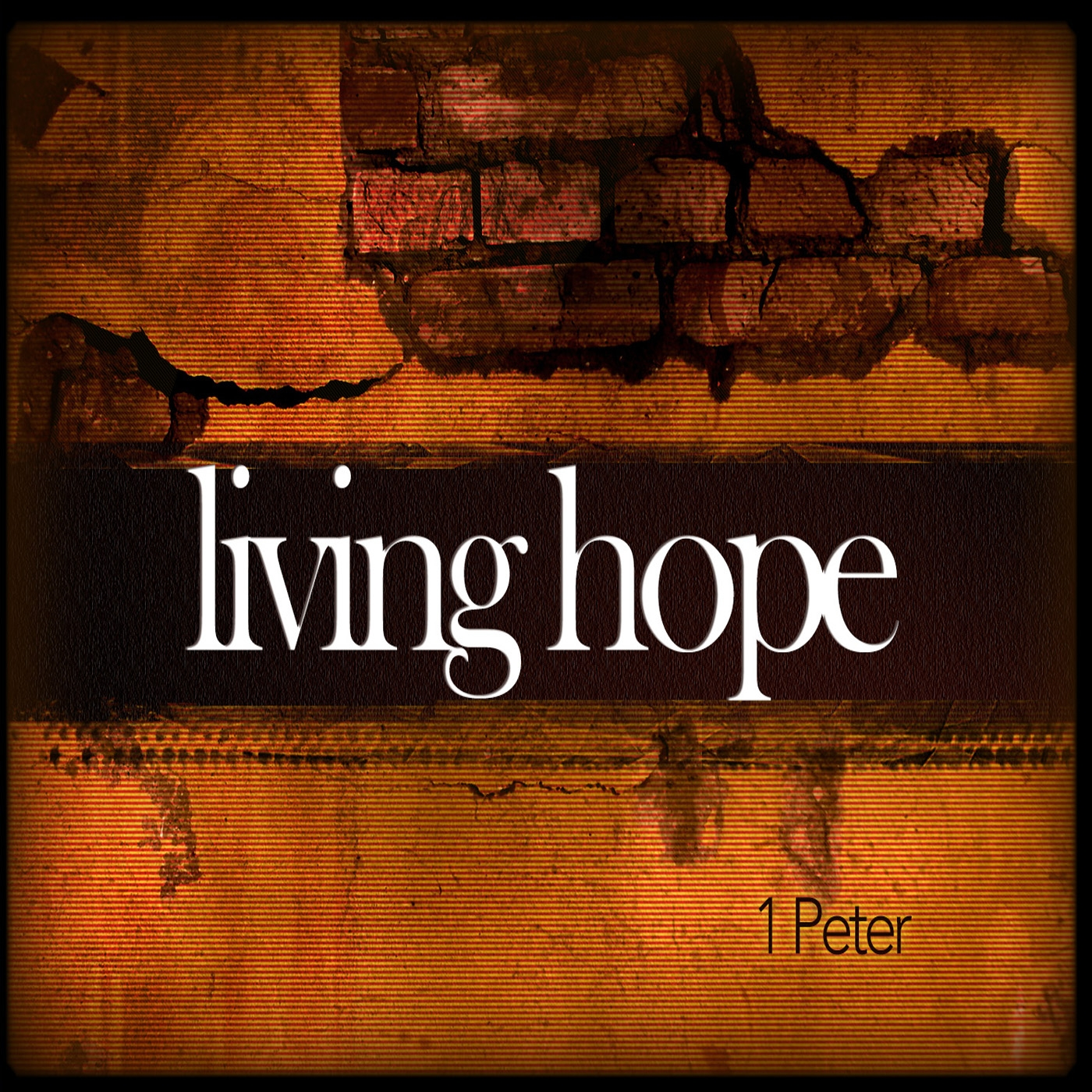 Living Hope - A Study of 1 Peter