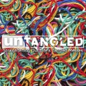 Untangled: Straightening Out Life's Tangled Messes