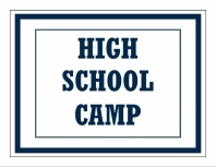 High School Camp (9th-12th Graders)