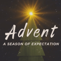 Advent: A Season of Expectation