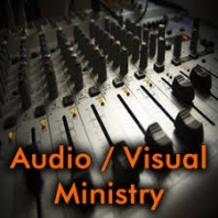 Audio/Video Ministry