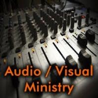Audio/Video Ministry