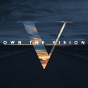Own the Vision Series