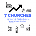 Seven Churches Always Trending, Revelation 1-3